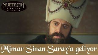Mimar Sinan'ın Saray'a Gelişi - Muhteşem Yüzyıl 97.Bölüm
