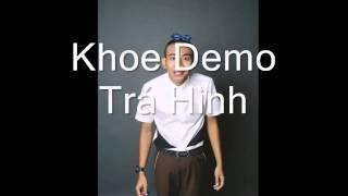 Khoe demo Trá Hình