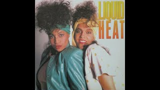 Liquid Heat - Special Love 1986