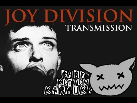 joy division - transmission - karaoke HD