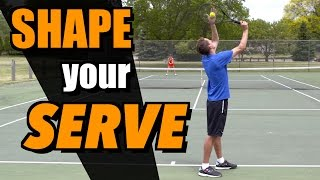 How To Shape Your Serve - Tennis Lesson