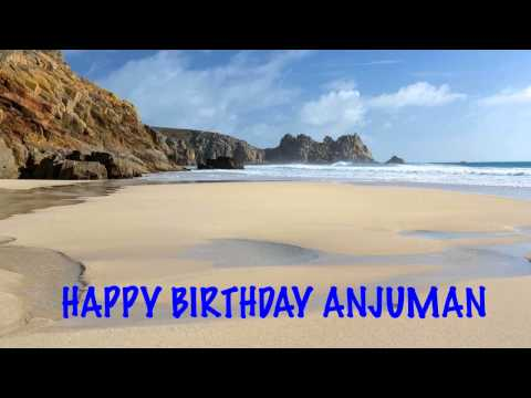 Anjuman Birthday Song Beaches Playas