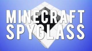The Minecraft Spyglass [Vanilla Concept]