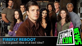 Firefly Reboot | Is it a Bad Idea?