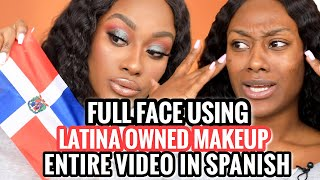 FULL FACE USING LATINA OWNED MAKEUP BRANDS!!! ENTIRE VIDEO IN SPANISH!!! OMGGG!!!!