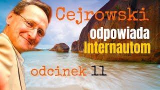 NOWY! Q&A#11 CEJROWSKI ODPOWIADA INTERNAUTOM - TYLKO U NAS