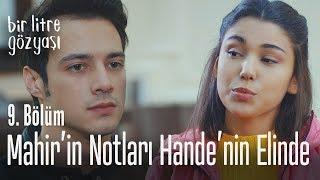 Mahir'in notları Hande'nin eline geçti - Bir Litre Gözyaşı 9. Bölüm