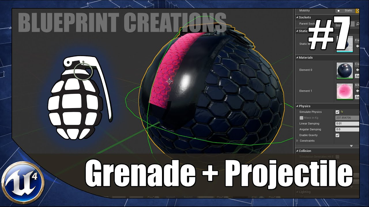How To Create A Grenade & Projectile - #7 Unreal Engine 4 Blueprint  Creations Tutorial