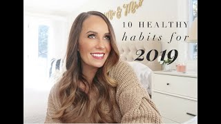 10 Healthy Habits For 2019| Health & Wellness Tips For Positive Year Ahead