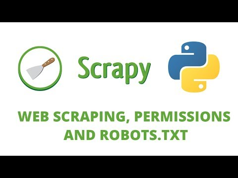 Python Scrapy Tutorial - 3 - Robots.txt And Web Scraping Rules