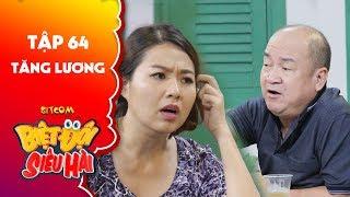 Biệt đội siêu hài | tập 64-Tiểu phẩm: Lê Khánh sốc vì độ chịu chơi của Hoàng Sơn khi được tăng lương