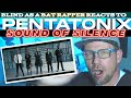 First Time Listening to PENTATONIX - Sound Of Silence  | REACTION |