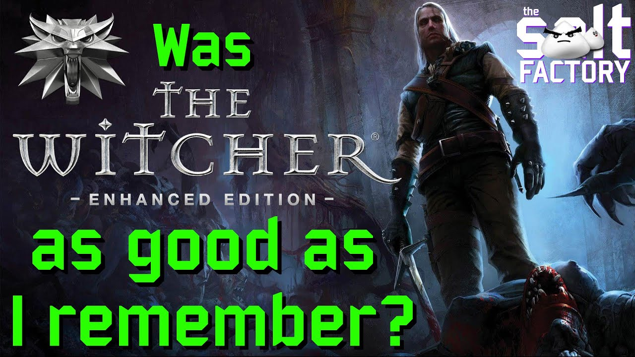 Download Was The Witcher as good as I remember?