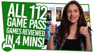 All 112 Xbox Game Pass Games Reviewed In 4 Minutes!