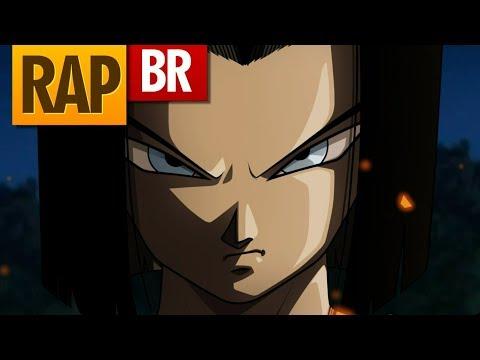 Rap do Android N°17 (Dragon Ball) TauzRap |Tributo| 35「RAP」
