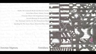 Astorian Stigmata - Antraliana (2006) FULL RECORD YouTube Videos