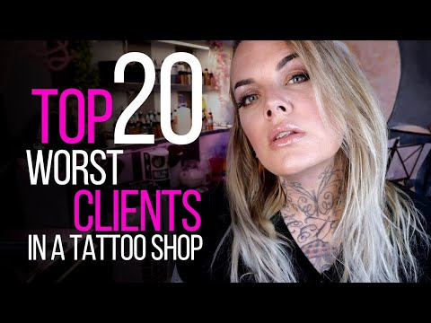 TOP 20 WORST CLIENTS IN A TATTOO SHOP ♛ (Being a Tattoo Artist Series)