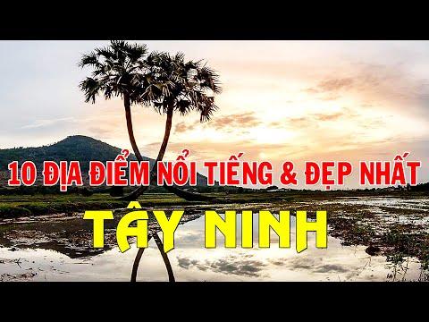 DU LỊCH TÂY NINH - 10 Địa Điểm Nổi Tiếng Và Đẹp Nhất  10 Most Beautiful Places in Tay Ninh Vietnam.