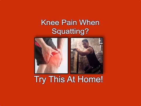 Knee Pain When Squatting? Try This At Home!
