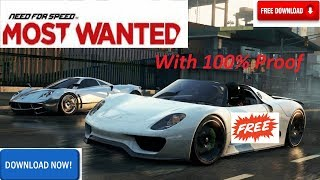 How To Free Download Need For Speed Most Wanted 2012 With 100% Proof
