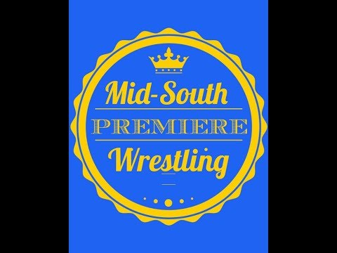 Mid South Premiere Wrestling 11 17 17