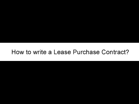 How To Write A Lease Purchase Contract Youtube