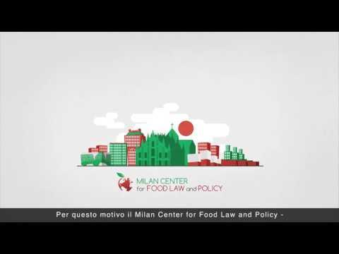 Milan Center For Food Law and Policy: l'eredità di EXPO e oltre.