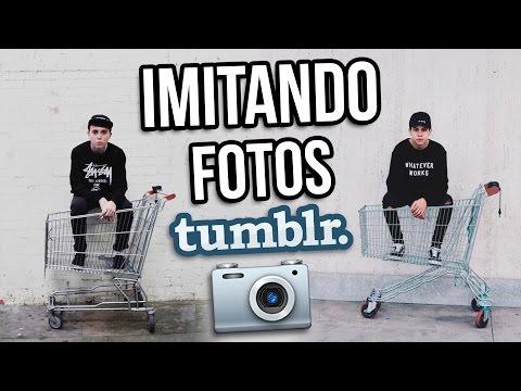 IMITANDO FOTOS TUMBLR
