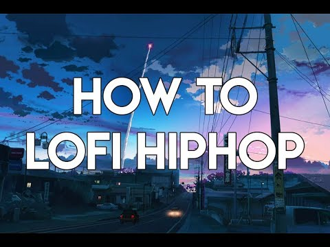 how-to-lofi-hip-hop-|-fl-studio-tutorial