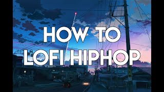 How to Lofi Hip Hop | FL Studio Tutorial