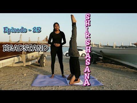 How to do Yoga Shirshasana #Headstand with Suma & Amar | EPS-25