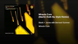 Miracle Cure (Martin Roth Nu Style Remix)