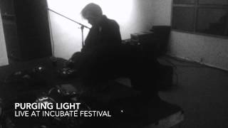 PURGING LIGHT live @ Incubate Festival