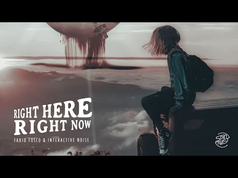 Fabio Fusco & Interactive Noise - Right Here Right Now (Official Audio)