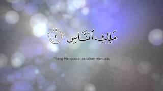 Al-Quran - Terjemahan Bahasa Melayu -  Surah An Nas.
