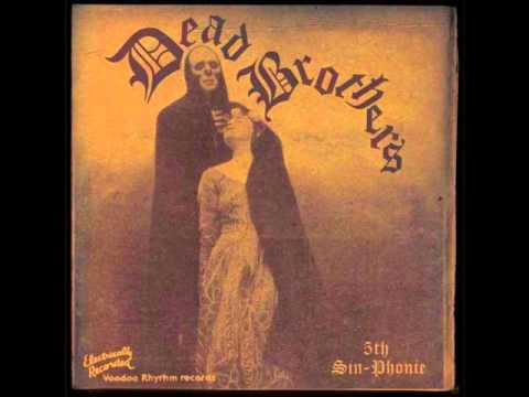 The Dead Brothers - Death Blues
