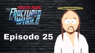 I'M A SUPERHERO!!! | South Park Fractured But Whole (Episode 25)
