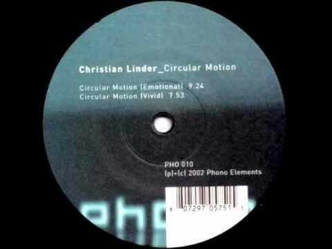 Christian Linder - Circular Motion (Emotional mix)