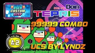 Tepris CO-OP X2 / Double Performance | 99999 Combo!! | UCS by LYNDZ
