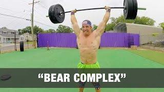 """""""BEAR COMPLEX"""" CrossFit WOD - 175 lbs"""