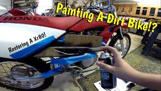Painting A Dirt Bike! (Xr 80 Restore)
