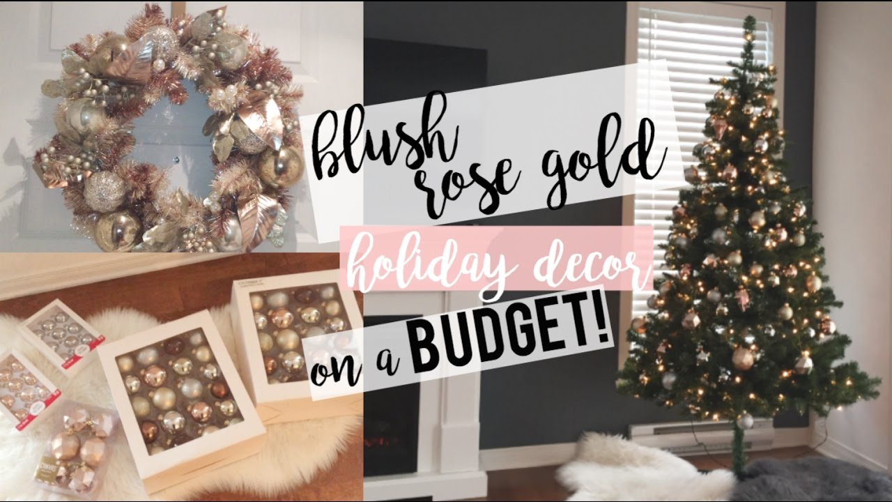 Rose Gold Holiday Decor On A Budget Decorate With Me