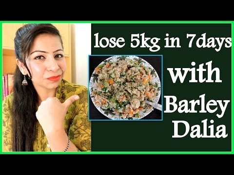 How to Lose Weight at Home 5kg in 7 Days with Dalia | Barley Dalia khichdi Recipe for Weight Loss
