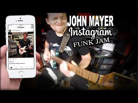 John Mayer Instagram Funk Jam - MUST LEARN  (w/ TABS)
