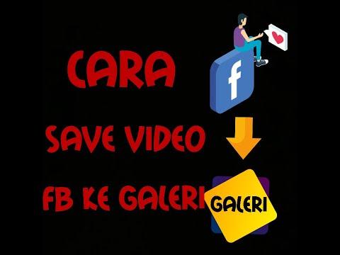 cara-simpan-video-facebook-ke-galeri