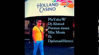 DJ Ahmad   Persian Night Party Mix Old Song  2013
