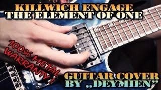 Killswitch Engage - The Element of One - Guitar Cover [HD]