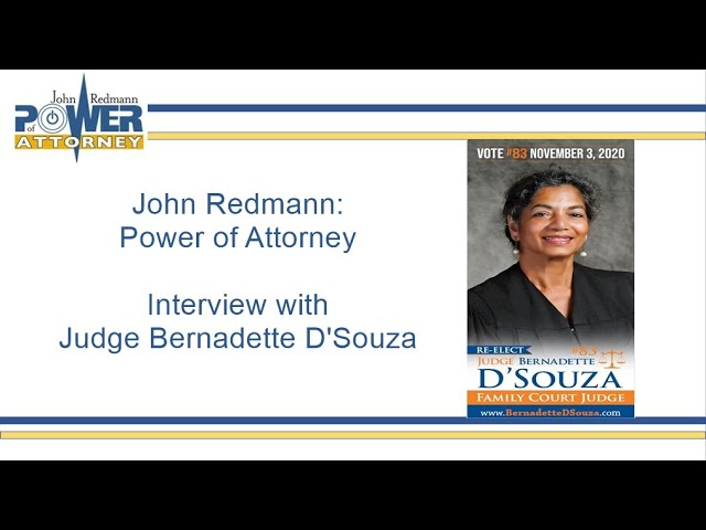 John Redmann: Power of Attorney: Interview with Judge Bernadette D'Souza