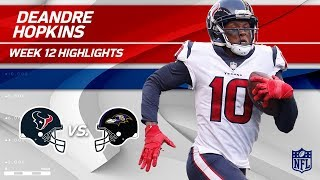 DeAndre Hopkins' Huge Game w/ 7 Grabs & 125 Yds vs. Baltimore | Texans vs. Ravens | Wk 12 Player HLs