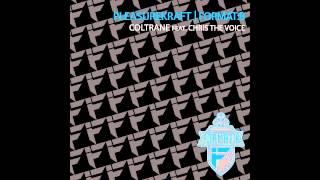 Pleasurekraft || Format B - Coltrane (ft. Chris The Voice)